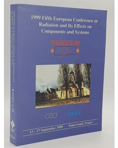 1999 Fifth European Conference on Radiation & Its Effects on Components & Systems.