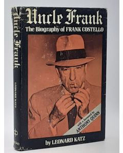 Uncle Frank, The Biography of Frank Costello.