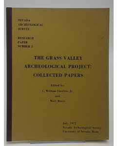 The Grass Valley Archaeological Project: Collected Papers.