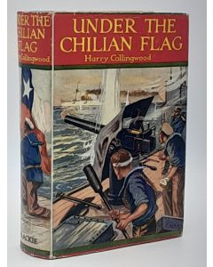Under the Chilian Flag, a Tale of War Between Chili and Peru.