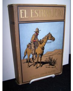 El Estranjero: A Story of Southern California.