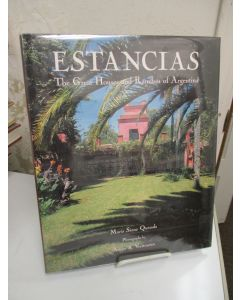 Estancias; The Great Houses and Ranches of Argentina.