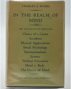 In the Realm of Mind: Nine Chapters On The Applications And Implications Of Psychology.