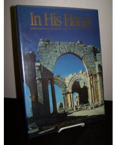 In His Honor: A Pictorial Journey through the Early Years of the Christian Church.