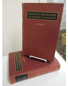 Ingenious Mechanisms for Designers and Inventors. Volumes 1 &2.