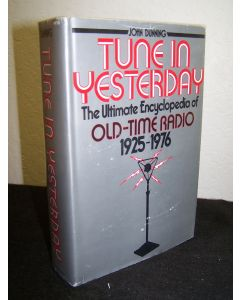 Tune In Yesterday, The Ultimate Encyclopdia of Old-Time Radio 1925-76.